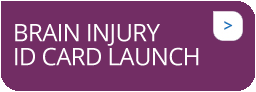 Brain Injury ID Card Launch