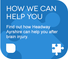 How Headway Ayrshire Can Help